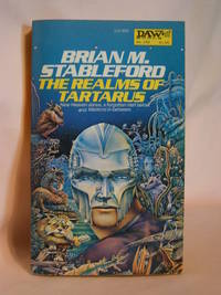 THE REALMS OF TARTARUS by Stableford, Brian M - 1977