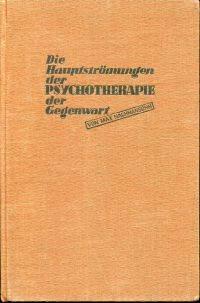 Die Hauptströmungen der Psychotherapie der Gegenwart. by Nachmansohn, Max - 1933