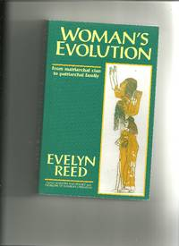 Woman's Evolution from Matriarchal Clan to Patriarchal Family