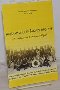 Abraham Lincoln Brigade Archives: From Guernica to Human Rights.  76th Annual Celebration Honoring Kate Doyle and Fredy Peccerelli, Recipients of the ALBA/PUFFIN Award from Human Rights Activism