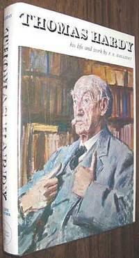 Thomas Hardy : His Life and Work