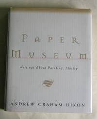 Paper Museum: Writings About Painting, Mostly.