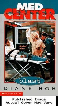 Blast (MED CENTER)
