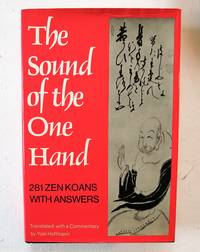 image of The Sound of the One Hand: 281 Zen Koans with Answers
