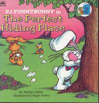 P.J Funnybunny in The Perfect Hiding Place