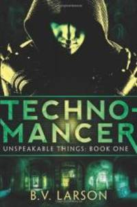 Technomancer (Unspeakable Things)