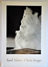 image of Old Faithful, Yellowstone National Park, Wyoming (1942) on : Promotional Poster for Ansel Adams: Classic Images
