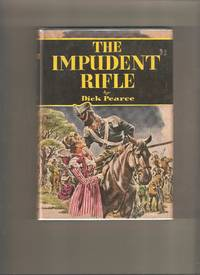 The Impudent Rifle