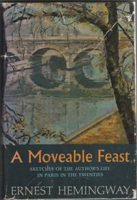 image of A Moveable Feast  Sketches of the Author's Life in Paris in the Twenties
