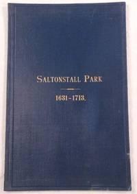 Saltonstall Park 1631 - 1713