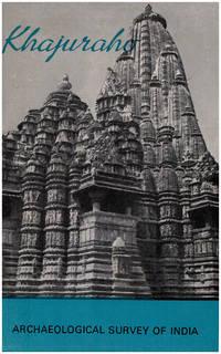 Khajuraho: An Archeological Survey of India