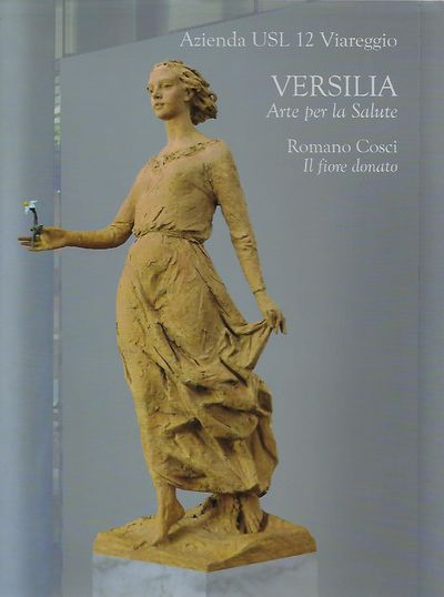 Lido di Camaiore: Ospedale Versilia, 2009. First Edition. Signed presentation from Cosci, to one of ...