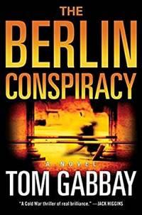 The Berlin Conspiracy: A Novel (Hardcover)