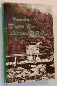 image of Wawarsing; Where the Streams Wind: Historical Glimpses of the Town
