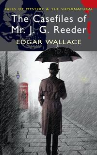 image of The Casefiles of Mr J. G. Reeder (Tales of Mystery & The Supernatural)