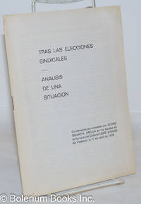 image of Tras las Elecciones Sindicales: Analiss de una situacion. Conferencia pronunciada por Isidro Guardia Abella en los locales de la Agrupación Cultural Libre Studio de Valencia, el 27 de abril de 1978
