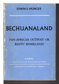 image of BECHUANALAND: Pan-African Outpost or Bantu Homeland?