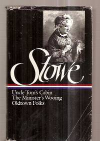 image of Stowe: Three Novels
