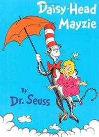 Daisy-Head Mayzie by Dr. Seuss - 1995-06-07 - from Books Express and Biblio.com