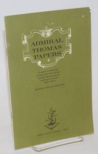 Admiral Thomas Papers A Special Collection of Important Manuscripts and Printed Documents Relating to Hawaii (1841-1877)