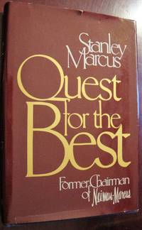 Quest for the best By Stanley Marcus, Hardcover, 1979
