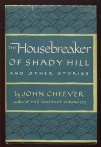 The Housebreaker of Shady Hill, and Other Stories