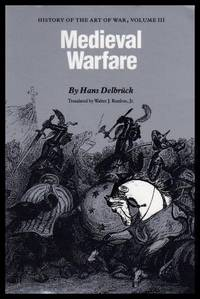 MEDIEVAL WARFARE - History of the Art of War Volume (3) (iii) Three