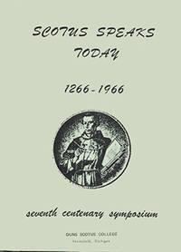 Scotus Speaks Today 1266-1966: Seventh Century Symposium