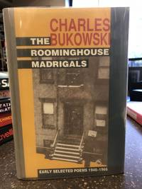 image of THE ROOMINGHOUSE MADRIGALS: EARLY SELECTED POEMS 1946-1966 [Signed, numbered 149/150]