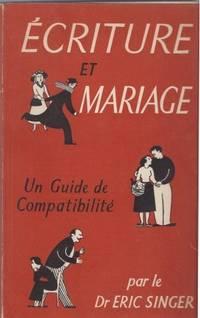 Ecriture et mariage - Un guide de compatibilité traduit en français par Huguette...