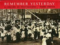 image of Remember Yesterday: A Century of Photographs