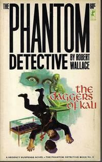 THE DAGGERS OF KALI: The Phantom Detective #6