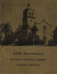 Nativity Catholic Church, Torrance California - 50th Anniversary Book