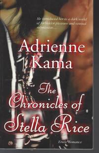 Chronicles of Stella Rice