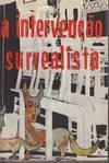 A Intervencao Surrealista