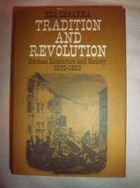 Tradition and Revolution: German Literature and Society 1830-1890