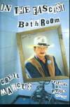 image of In the Fascist Bathroom: Writings on Punk 1977-1992
