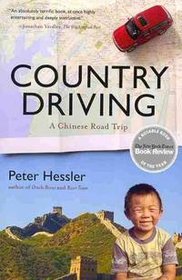 Country Driving: A Chinese Road Trip - Paperback by Hessler, Peter