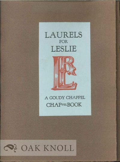 N.P.: Goudy Chappel, 1980. stiff paper wrappers, label on front cover. Leslie, Robert L.. 16mo. stif...