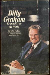 The life and evangelism of billy graham