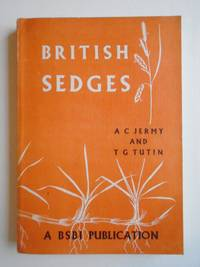 BRITISH SEDGES A Handbook to the Species of Carex Found Growing in the British Isles [W. T. Stearn's Copy, signed by author]