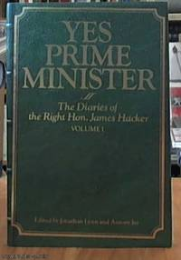 image of Yes Prime Minister;  The Diaries of the Right Hon.  James Hacker Volume 1