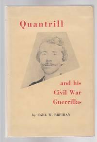 image of Quantrill and His Civil War Guerrillas