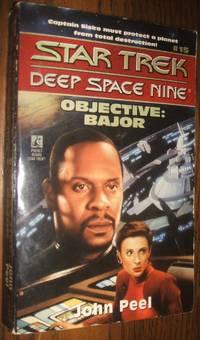image of Objective: Bajor (Star Trek Deep Space Nine Ser. , No. 15)