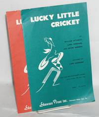 Lucky Little Cricket [sheet music for mixed voices - two versions]