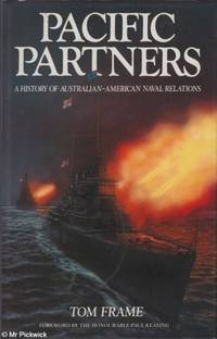 Pacific Partners A History of Australian-American Naval Relations