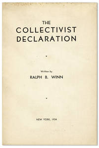 The Collectivist Declaration by  Ralph B Winn - Paperback - First Edition - 1934 - from Lorne Bair Rare Books and Biblio.com