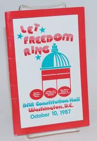 Let Freedom Ring: DAR Constitution Hall, Washington, D.C. October 10, 1987