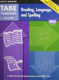 TABE Fundamentals: Student Edition Reading, Language, and Spelling; Level A by STECK-VAUGHN - Paperback - 2008-02-07 - from Books Express (SKU: 1419053604)