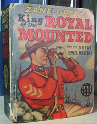 Zane Grey's King of the Royal Mounted and the Great Jewel Mystery
